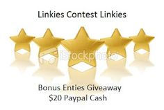 $20 Paypal Giveaway and New Bonus Entry System At Linkies Contest Linkies. Giveaway for the $20 ends on June 15th 2012.  Celebrating 1 year into this venture. :)