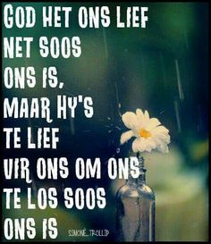 Jesus min my. Mama Quotes, Bible Quotes, Bible Verses, Christian Messages, Christian Quotes, Uplifting Quotes, Inspirational Quotes, English Prayer, Afrikaanse Quotes