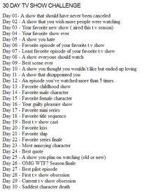 30 Day TV Show Challenge...interesting...
