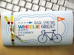 Large Father's Day Candy Bar Wrapper by rosanna.  I like this play on words for a card, too!  Great for 'punny loving' dads  :)