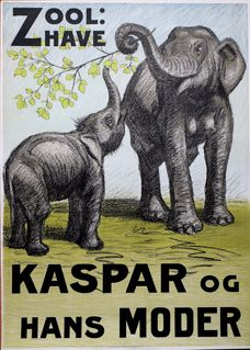 "Old poster for the Copenhagen Zoo. ""Kaspar and his mother"""