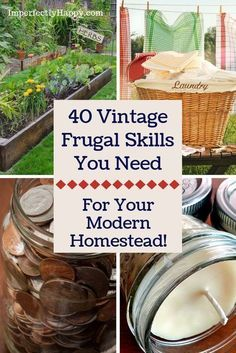 40 Vintage #Frugal Skills You Need for Your Modern Homestead. #savemoney