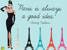 Audrey Hepburn quote about Paris <3