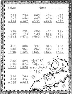3 Digit Addition with 3 Addends-Halloween Themed by Copper Classroom Math Addition Worksheets, 3rd Grade Math Worksheets, Printable Math Worksheets, Third Grade Math, School Worksheets, Multiplication Worksheets, Math Drills, Niklas, Math Sheets
