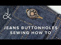 Excellent tutorial on sewing keyhole buttonholes with no automatic settings, so they wind up looking much more like the real thing than the machine presets. First class production values, too (dpc): ▶ How To Sew Jeans Buttonholes - YouTube