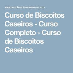 Curso de Biscoitos Caseiros - Curso Completo - Curso de Biscoitos Caseiros