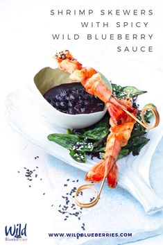 The spicy Wild Blueberry sauce in this recipe is a perfect complement to the shrimp. Not into shrimp? It's also great on grilled chicken and veggies! Appetizer Recipes, Appetizers, Shrimp Skewers, Blueberry Sauce, Fried Shrimp, Wild Blueberries, Grilled Chicken, Spinach, Fries
