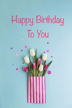 If you want to wish someone a happy birthday. We have brought you the best happy birthday images. Happy Birthday Flowers Wishes, Happy Birthday Best Friend, Happy Birthday Wishes Quotes, Happy Birthday Celebration, Happy Birthday Gifts, Happy Birthday Greetings, Happy Birthday Woman, Happy Birthdays, Birthday Quotes