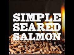 Seared Salmon with Chef Greg Seared Salmon Recipes, Grilled Salmon, Pellet Grill Recipes, Grilling Recipes, Rec Tec, Wood Pellet Grills, Salmon Seasoning, Beef, Cooking