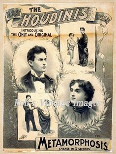 """Gilded Age poster of,  """"The Houdinis"""",  c.1890s. Featuring Harry, and his wife/assistant, Bessie. With their """"Metamorphosis"""" Act."""