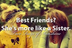 Best friends? She's more like a Sister.   - Pinned by #PinkPad, the women's health app. pinkp.ad