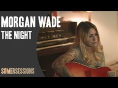 Morgan Wade - The Night (SomerSessions) - YouTube Americana Music, Pure Products, Night, Recovery, Youtube, Addiction, Survival Tips, Healing, Youtubers