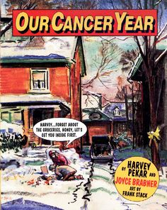 Brabner, Joyce, Harvey Pekar, and  Frank Stack. Our Cancer Year. New York, NY: Four Walls Eight Windows, 1994.
