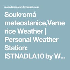Soukromá meteostanice,Vernerice Weather | Personal Weather Station: ISTNADLA10 by Wunderground.com | Weather Underground