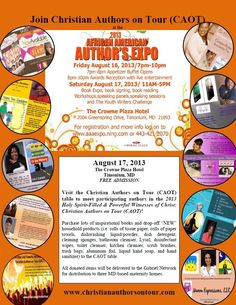 "Plan to join Christian Authors on Tour (CAOT) on August 17th at the 4th Annual African American Author's Expo!  Visit www.christianauthorsontour.com and click on the ""TOUR SCHEDULE"" tab for more details!"