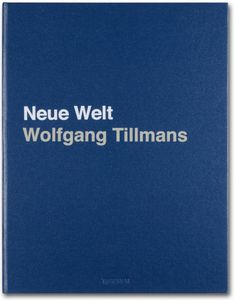 Wolfgang Tillmans. Neue Welt. Art Edition Portfolio with 24 folded sheets, 13.8 x 18.1 in., 96 pages $ 700