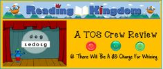 There Will Be A $5.00 Charge For Whining: TOS Review: Reading Kingdom