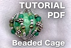 Ran out of Bali Beads? Enhance any a round bead by adding a beaded cage around it! PDF Tutorial by Eni Oken.