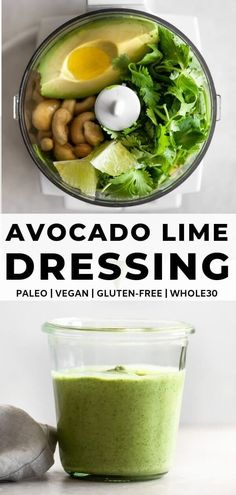 This avocado lime dressing is creamy delicious packed with flavor and made in minutes in the blender or food processor. It's made with fresh creamy avocado tangy lime juice fresh cilantro and brings any salad to life! Paleo Dressing, Salad Dressing Recipes, Vegan Salad Dressings, Salad Recipes, Avocado Lime Dressing, Whole Food Recipes, Vegan Recipes, Juice Recipes, Recipes Dinner