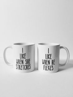 """Items similar to His and Hers Coffee Mugs, Couples Mugs, Funny Mugs, Fitness and Yoga Mugs - """"I Like When She Stretched"""" and """"I Like When He Flexes"""" on Etsy Couple Items, Couple Mugs, Funny Coffee Mugs, Funny Mugs, I Love My Hubby, Craft Quotes, Drinking Quotes, Dream Book, Personalized Photo Gifts"""
