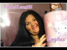 EMPTIES PRODOTTI SMALTITI LI RICOMPRO? Ft chica 73