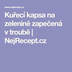 Kuřecí kapsa na zelenině zapečená v troubě | NejRecept.cz