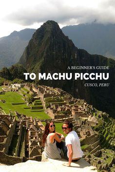 A full guide to travel to MachuPicchu, Peru - @tbproject