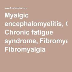 Myalgic encephalomyelitis, Chronic fatigue syndrome, Fibromyalgia #chronicfatigueawareness
