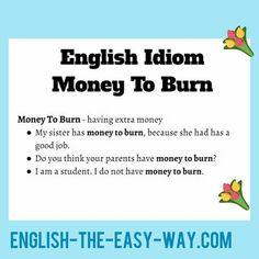 Speak like a native English. English The Easy WayIdioms. of everyday idioms. English Idioms, English Lessons, English Grammar, English Language, British English, English Study, Learn English, Education English, Teaching English