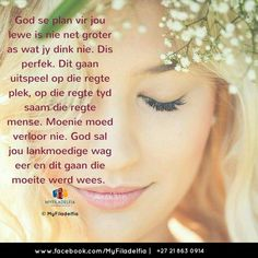 God se plan vir jou lewe is nie net groter as wat jy dink nie. Wisdom Quotes, Bible Quotes, Bible Verses, Qoutes, Uplifting Christian Quotes, Christian Messages, Counselling Training, Happy New Year Photo, Afrikaanse Quotes