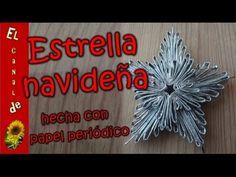 Estrella navideña 2 hecha con papel periódico - Christmas Star 2 made wi...