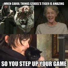 When Carol thinks Ezekiel's tiger is amazing so you step up your game - Fangirl - Walking Dead - Ship - Caryl