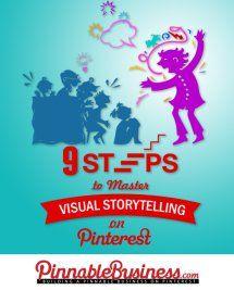 9 Steps to Master Visual Storytelling on Pinterest