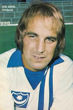 Ron Davies of Portsmouth in Welsh Football, British Football, Vintage Football, England Shirt, Football Photos, Soccer Stars, Portsmouth, Punk Rock, 1970s