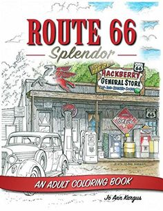Route An Adult Coloring Book features beautifully rendered scenes of beloved places along this iconic highway. Working from photographs to produce intricate line drawings, St. Manga Coloring Book, Adult Coloring, Coloring Books, Spring Coloring Pages, Easy Coloring Pages, Crayola Colored Pencils, Route 66 Road Trip, Historical Landmarks, Camper Renovation