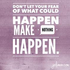 #fearless #anxiety #goodadvice