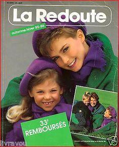 ▬► Catalogue LA REDOUTE Automne-Hiver 1985 / 1986  Mode Fashion Vintage Jouets