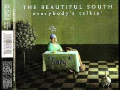 The Beautiful South - Everybody's Talkin' (1994)