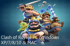 How to Download Clash Royale on PC Windows XP/7/8/10 & MAC #ClashRoyale