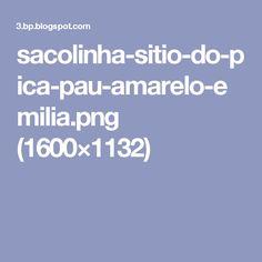 sacolinha-sitio-do-pica-pau-amarelo-emilia.png (1600×1132)
