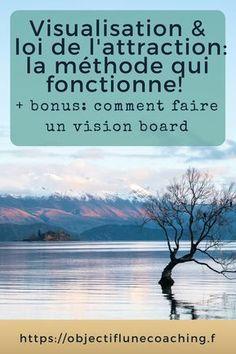 Visualiser et attirer à soi l'abondance: la méthode + créer son vision board #loidelattraction #visualisation #coaching #abondance #developpementpersonnel