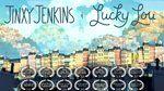Jinxy Jenkins, Lucky Lou on Vimeo