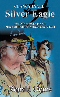 "The official biography of Clancy Lyall, member of the ""Band of Brothers"", made famous by Steven Spielberg's and Tom Hanks' 2001 TV-series and Stephen Ambrose's book bearing the same name.  It's Clancy's story in his own words about World War 2, Korea and Indochina, as he witnessed it. Written down by his close friend, journalist Ronald Ooms."