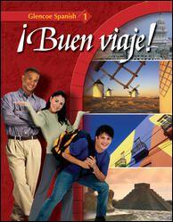 Glencoe World Languages Español: ¡Buen viaje! 1 2005