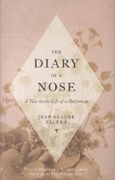 The Diary of a Nose is a sensual olfactory journel by Hermès perfumer Jean- Claude Ellena, who likens the making of a perfume to the creation of a work of art.