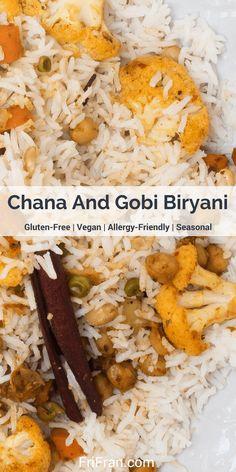 Chana And Gobi Biryani. #GlutenFree #Vegan. From #FriFran