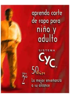 Libro 2 sistema cyc niã'o y caballero - Yaocihuatl Jaques - Free Books Online, Free Blog, Fashion Books, Sewing Hacks, Need To Know, Sewing Patterns, About Me Blog, Author, Singer