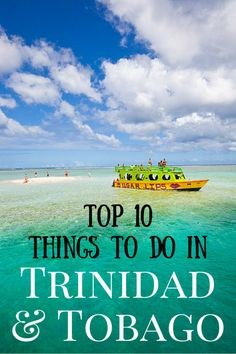 10 things to do in Trinidad & Tobago - travel tips!