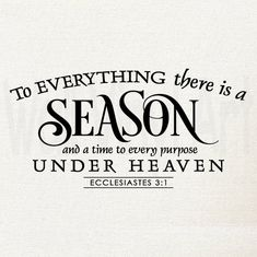 To Everything there is a season...Eccleciastes 3:1 by wallvinylart