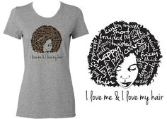 I love me & I love my hair - Natural Hair Graphic Fitted Tshirt on Etsy, Sold
